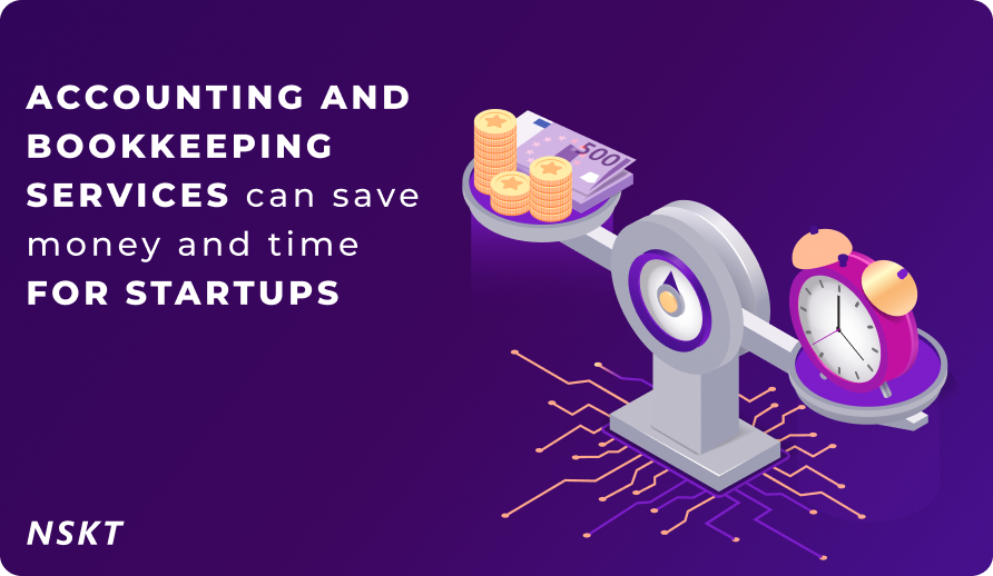 10 ways how accounting and bookkeeping services can save money and time for startups